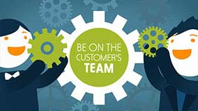 Be on the Customer's Team