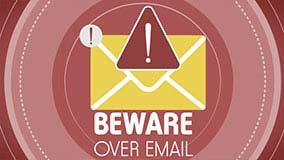 Beware Over Email