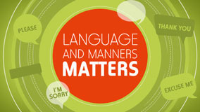 Language and Manners Matters