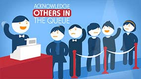 Acknowledge Others In The Queue